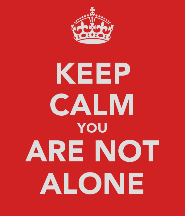 keep-calm-you-are-not-alone